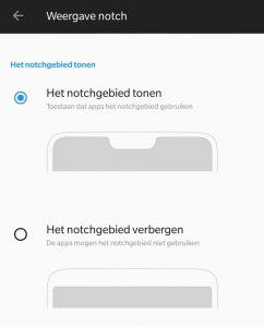 OnePlus 6 notch inkeping uitschakelen weergave scherm gat optie instelling
